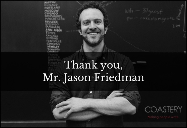 Thank you Mr. Jason Friedman