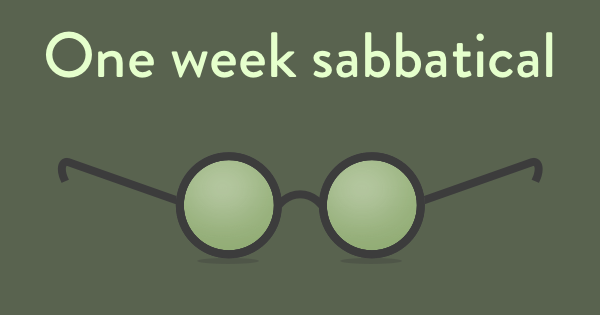Every 7 weeks a one-week sabbatical
